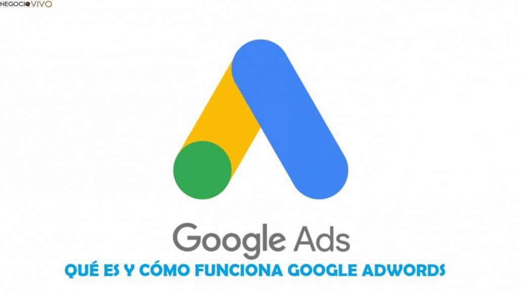 Google Adwords qué es y cómo funciona